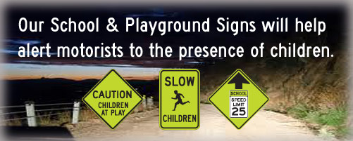 School & Playground Signs